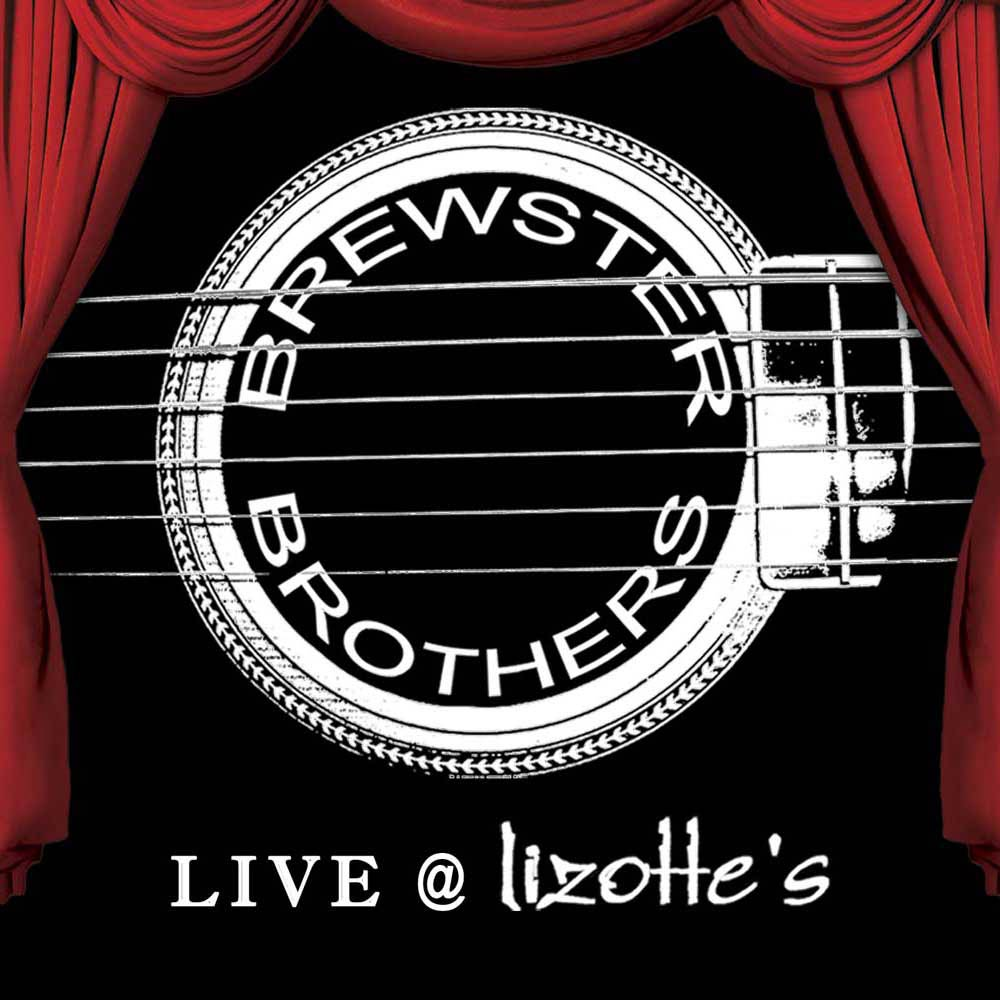 Live At Lizottes – CD <br/> Brewster Brothers