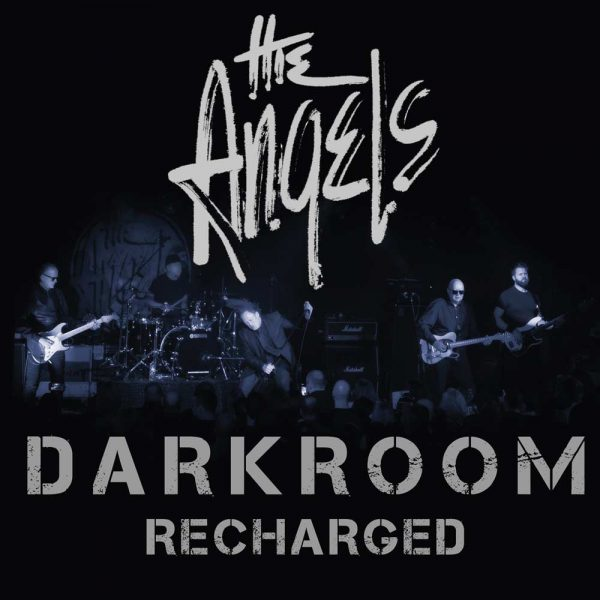 The Angels - Darkroom - Recharged - Album - Front Cover