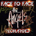 The Angels – Face To Face – Recharged – Album - Front Cover - Signed By The Band