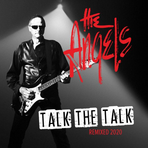 The Angels - Talk The Talk - Remixed 2020 - Album - Front Cover