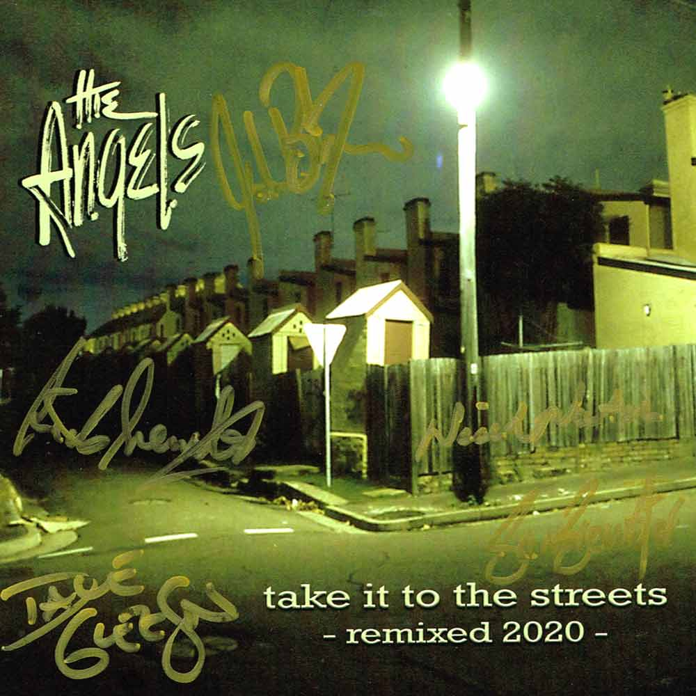 Take It To The Streets – CD <br/> Remixed 2020 <br/> Signed Copy – The Angels