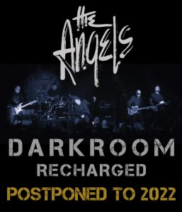 The Angels - Darkroom Recharged Tour - Postponed To 2022 - Poster