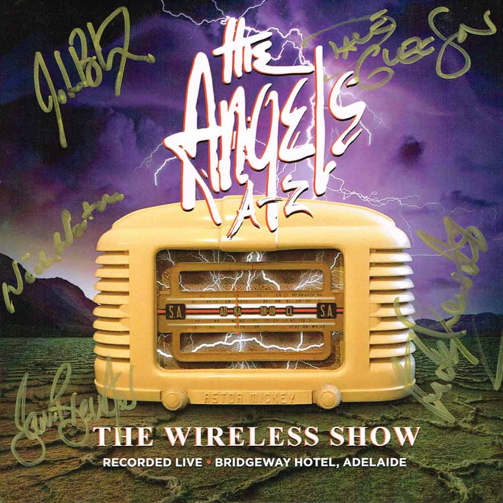 The Wireless Show – 2 CD Set <br/> Live From The Bridgeway Hotel <br/>Signed Copy – The Angels